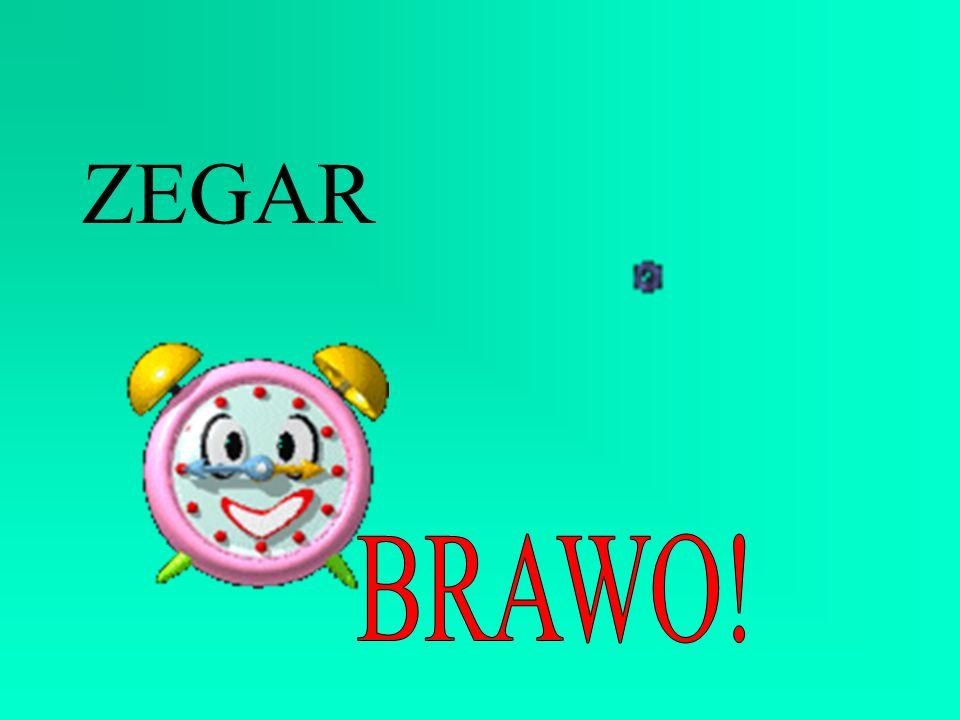 ZEGAR BRAWO!