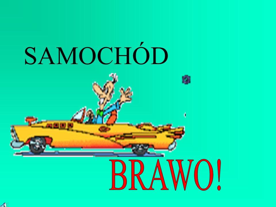 SAMOCHÓD BRAWO!