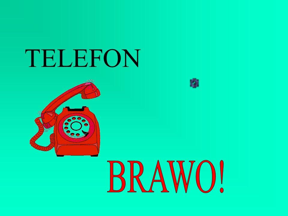 TELEFON BRAWO!