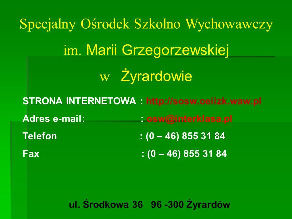 Specjalny Ośrodek Szkolno Wychowawczy im. Marii Grzegorzewskiej
