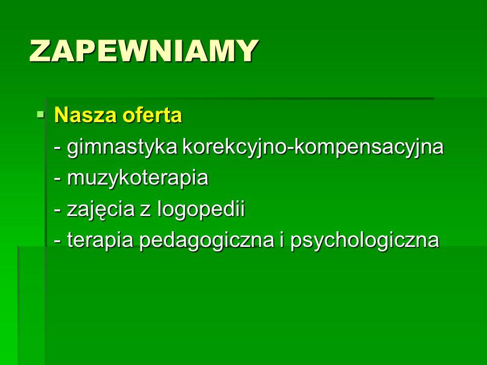 ZAPEWNIAMY Nasza oferta - gimnastyka korekcyjno-kompensacyjna