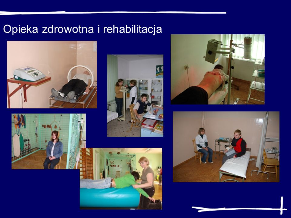 Opieka zdrowotna i rehabilitacja