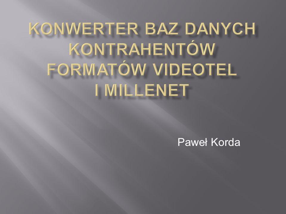 Konwerter baz danych kontrahentów formatów VideoTel i Millenet