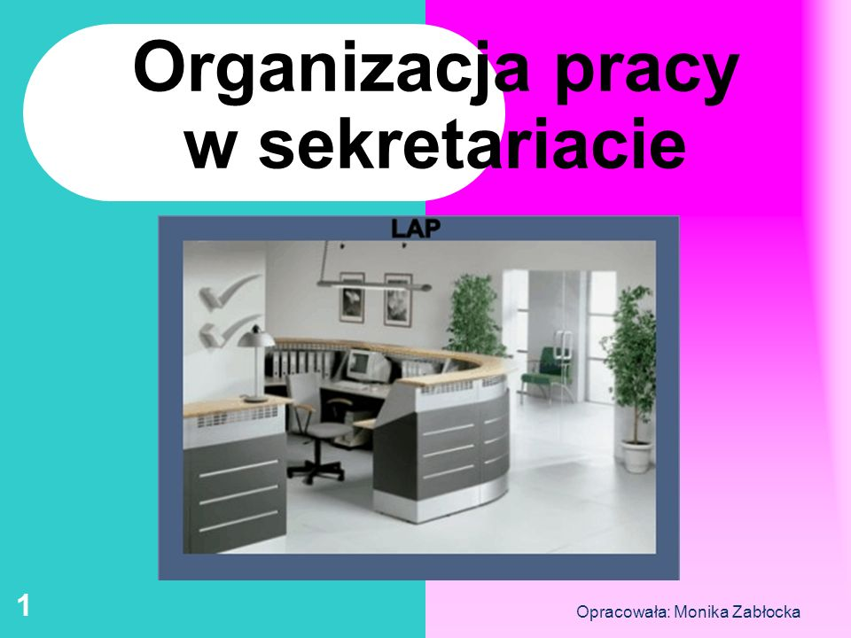 Organizacja pracy w sekretariacie