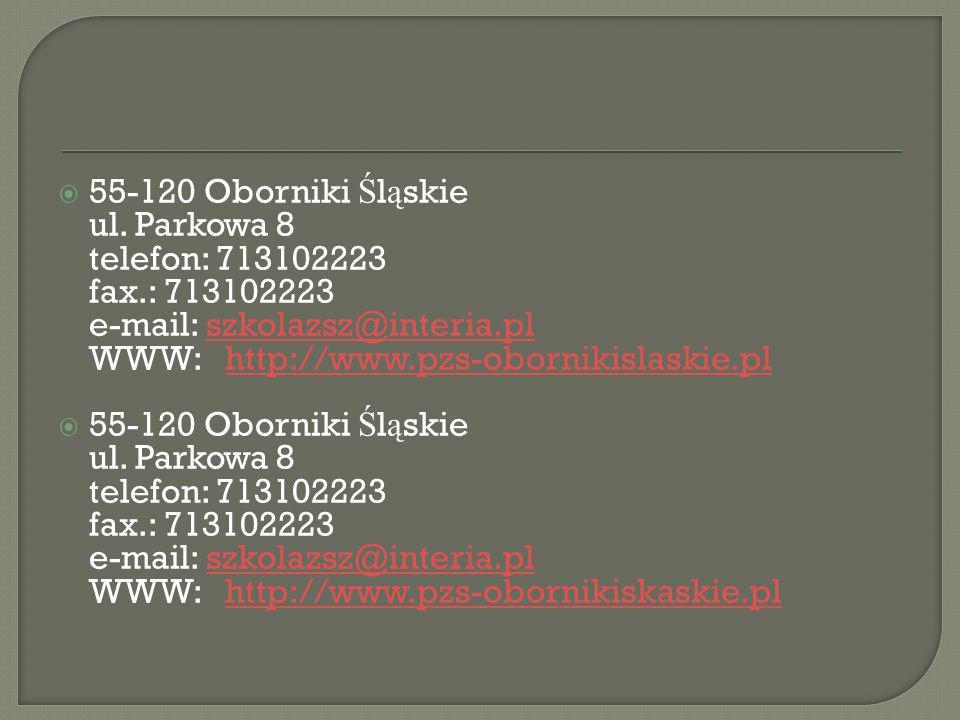 55-120 Oborniki Śląskie ul. Parkowa 8 telefon: 713102223 fax