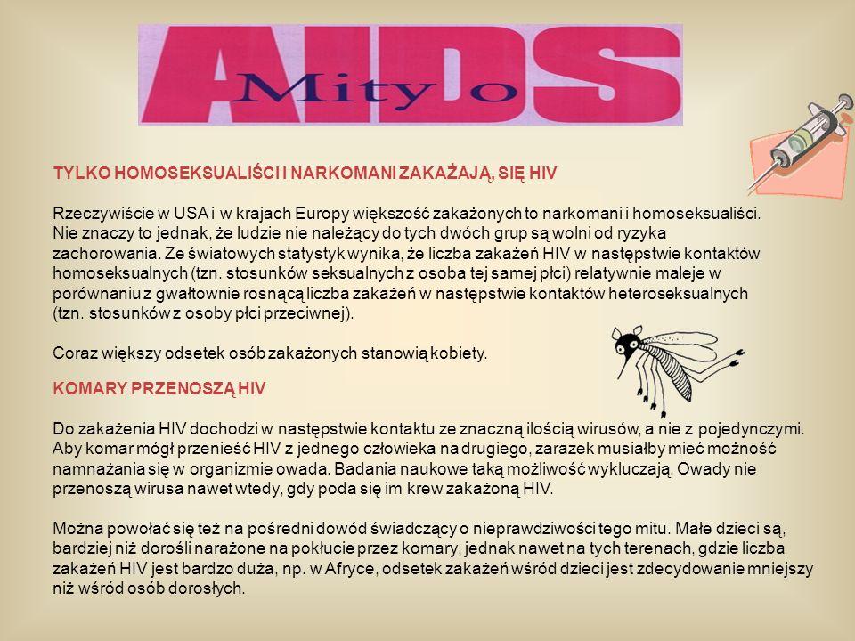 TYLKO HOMOSEKSUALIŚCI I NARKOMANI ZAKAŻAJĄ, SIĘ HIV