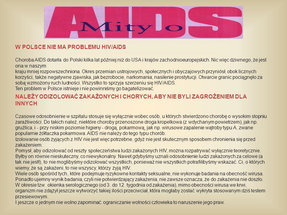 W POLSCE NIE MA PROBLEMU HIV/AIDS
