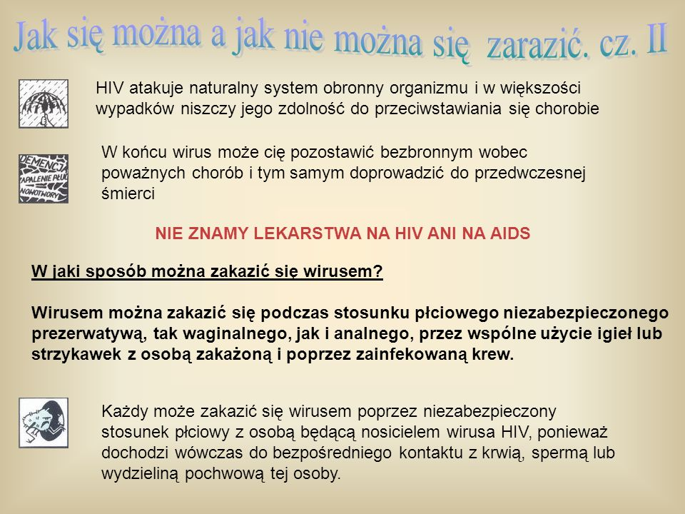 Jak się można a jak nie można się zarazić. cz. II