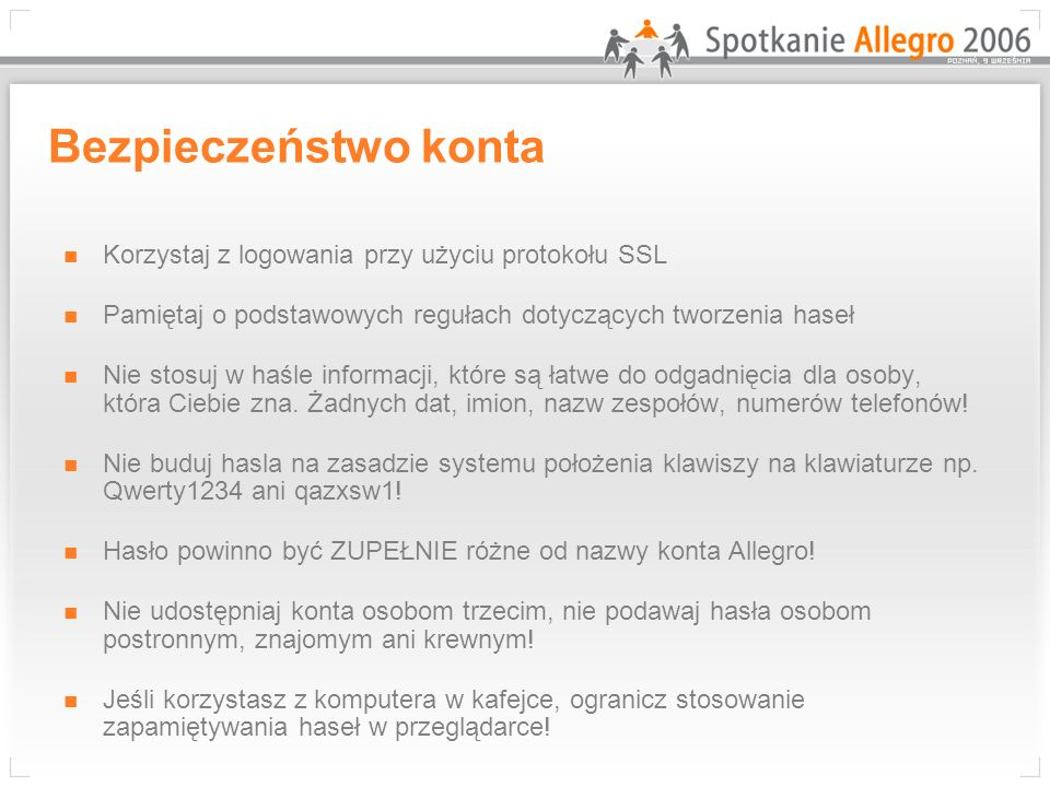 Bezpieczeństwo konta Korzystaj z logowania przy użyciu protokołu SSL