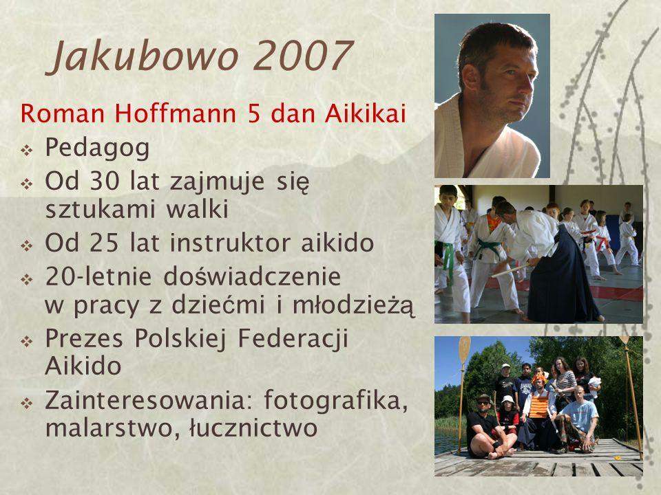 Jakubowo 2007 Roman Hoffmann 5 dan Aikikai Pedagog
