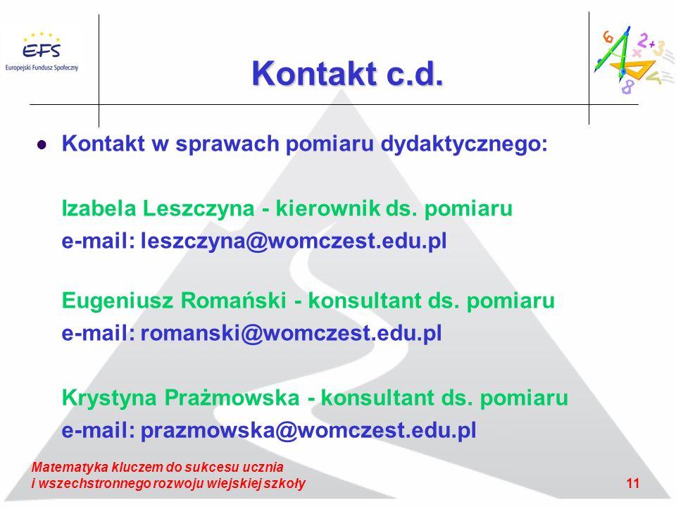 Kontakt c.d. Kontakt w sprawach pomiaru dydaktycznego: