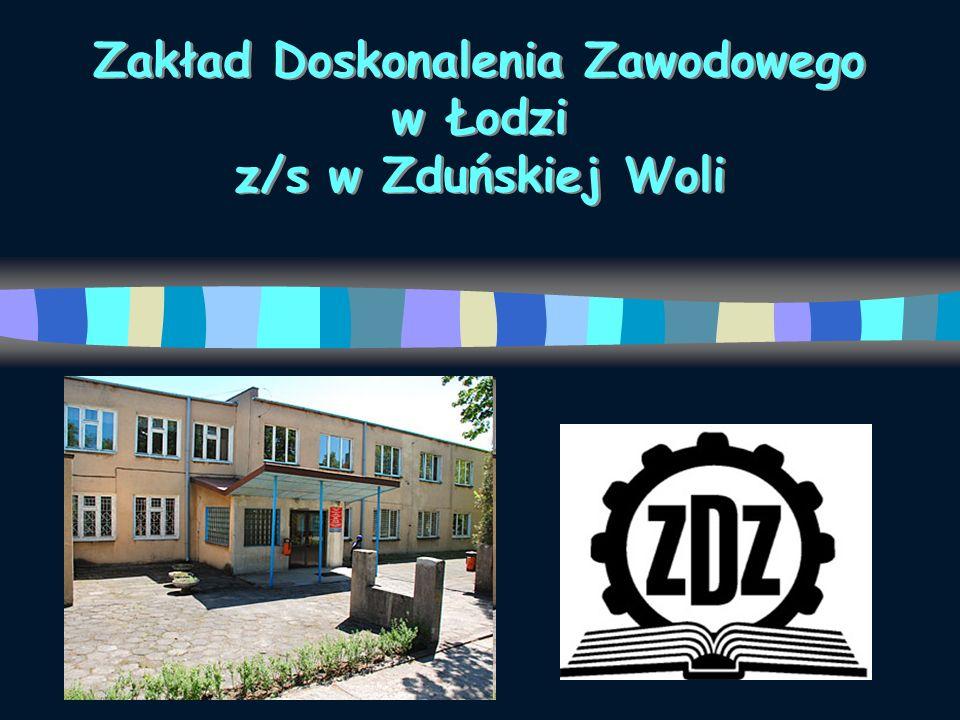 Zakład Doskonalenia Zawodowego w Łodzi z/s w Zduńskiej Woli