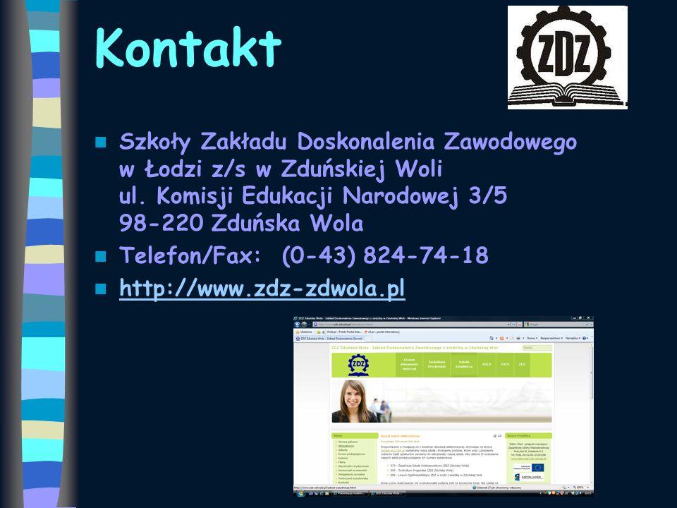 Kontakt Szkoły Zakładu Doskonalenia Zawodowego w Łodzi z/s w Zduńskiej Woli ul. Komisji Edukacji Narodowej 3/5 98-220 Zduńska Wola.