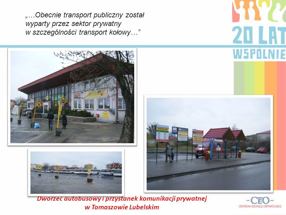 """""""…Obecnie transport publiczny został wyparty przez sektor prywatny"""