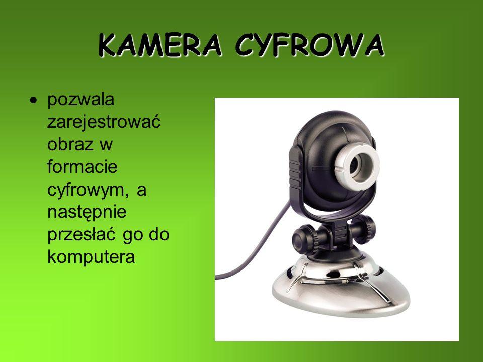 KAMERA CYFROWA pozwala zarejestrować obraz w formacie cyfrowym, a następnie przesłać go do komputera.