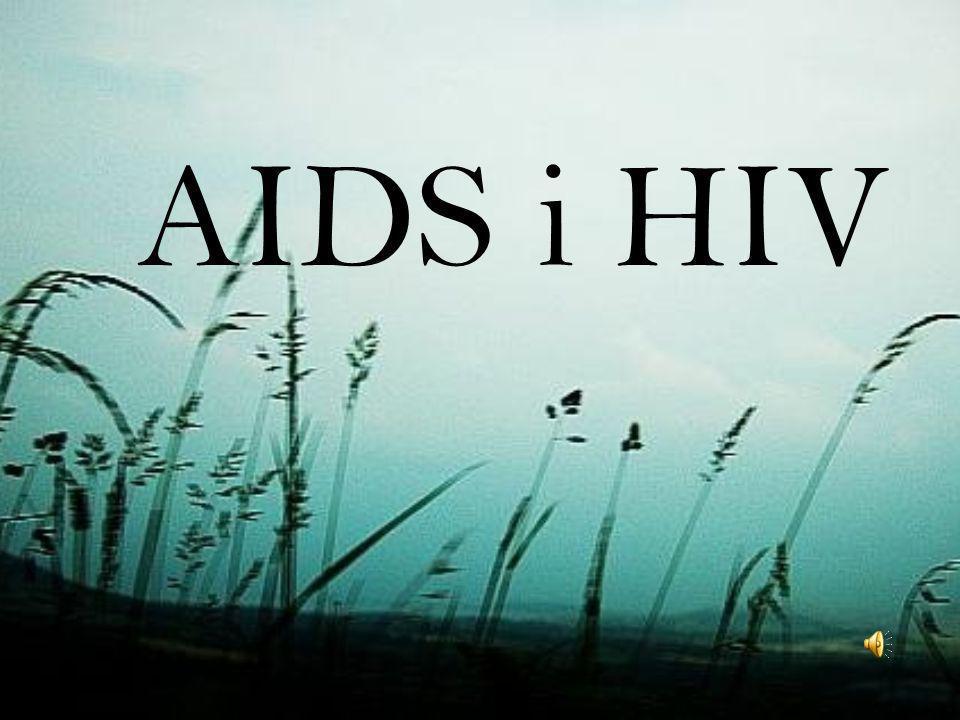 AIDS i HIV