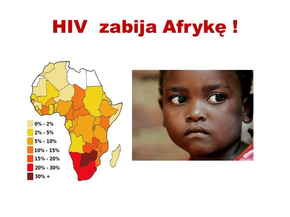 HIV zabija Afrykę !