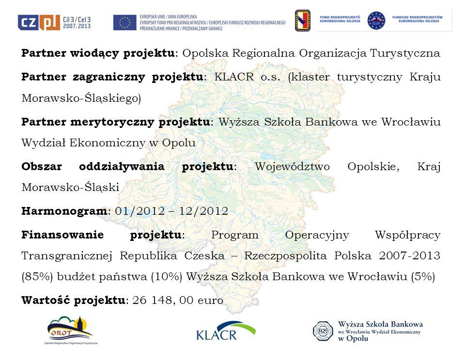Partner wiodący projektu: Opolska Regionalna Organizacja Turystyczna