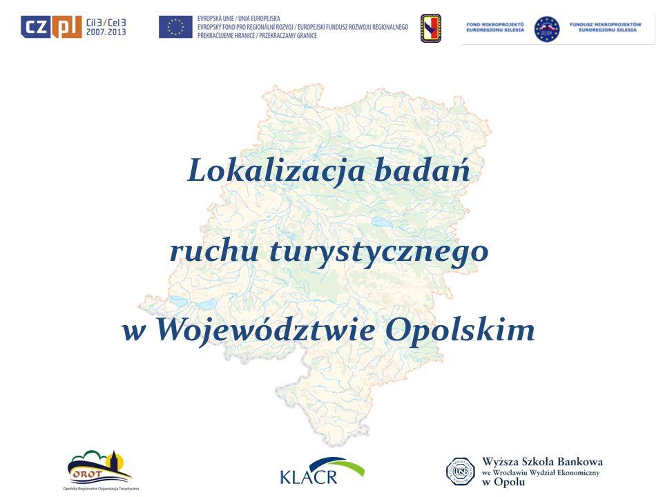 Lokalizacja badań ruchu turystycznego w Województwie Opolskim