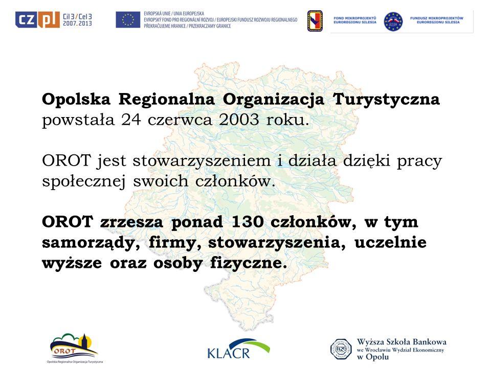Opolska Regionalna Organizacja Turystyczna powstała 24 czerwca 2003 roku.