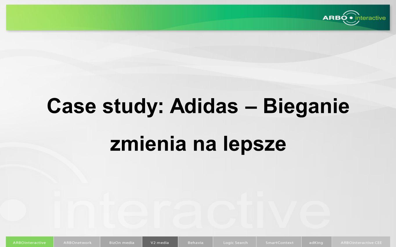 Case study: Adidas – Bieganie zmienia na lepsze