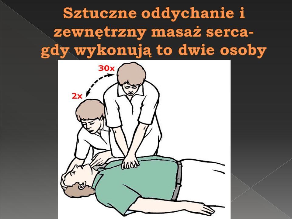 Sztuczne oddychanie i zewnętrzny masaż serca- gdy wykonują to dwie osoby