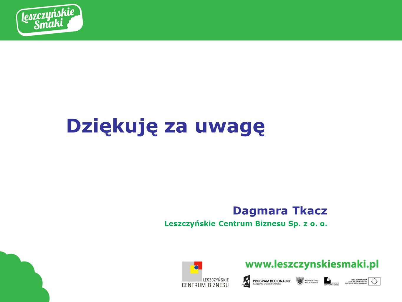 Dziękuję za uwagę Dagmara Tkacz
