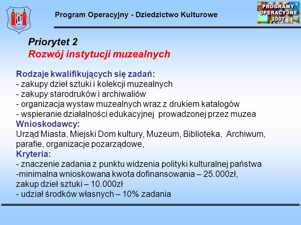Program Operacyjny - Dziedzictwo Kulturowe