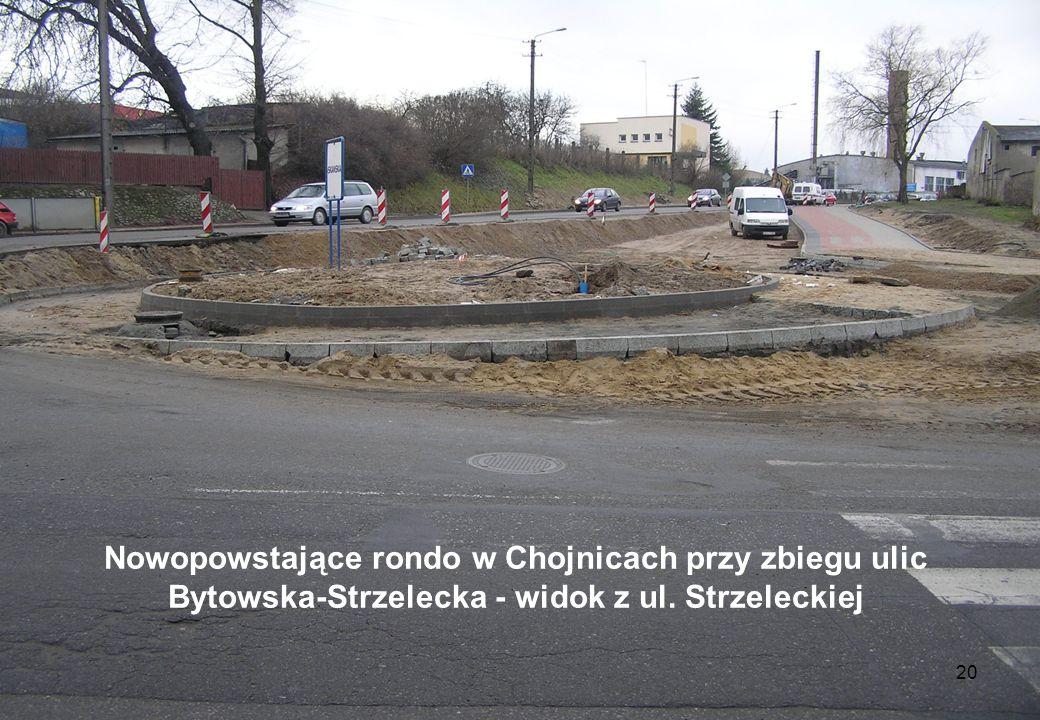 Nowopowstające rondo w Chojnicach przy zbiegu ulic Bytowska-Strzelecka - widok z ul. Strzeleckiej