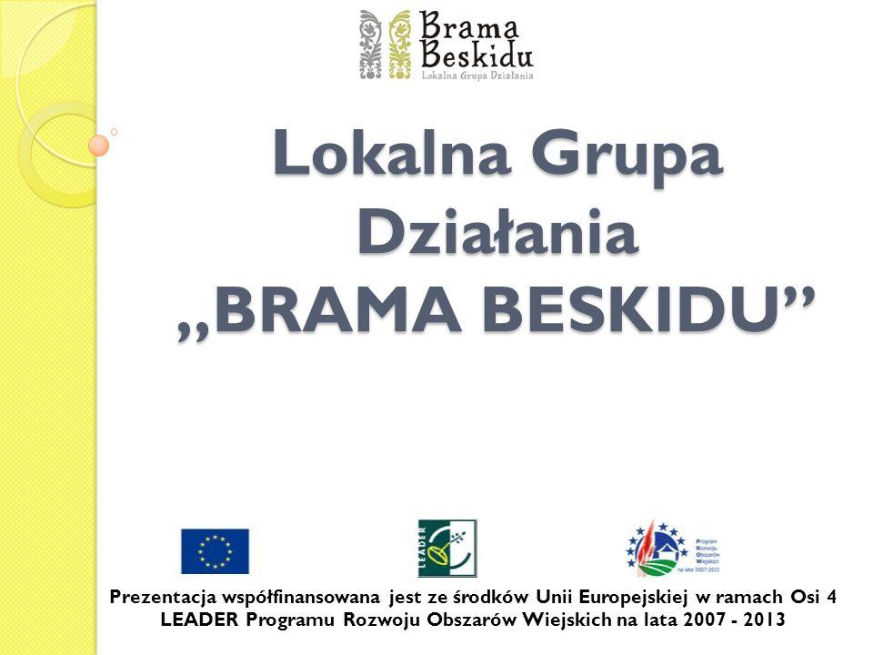 """Lokalna Grupa Działania """"BRAMA BESKIDU"""