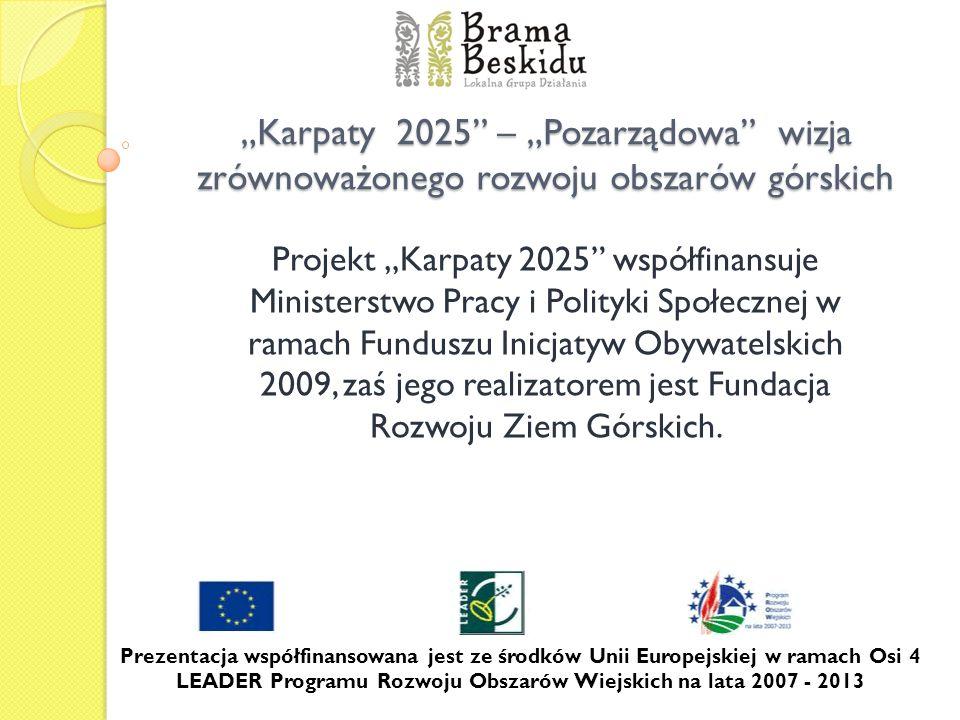 """""""Karpaty 2025 – """"Pozarządowa wizja zrównoważonego rozwoju obszarów górskich"""