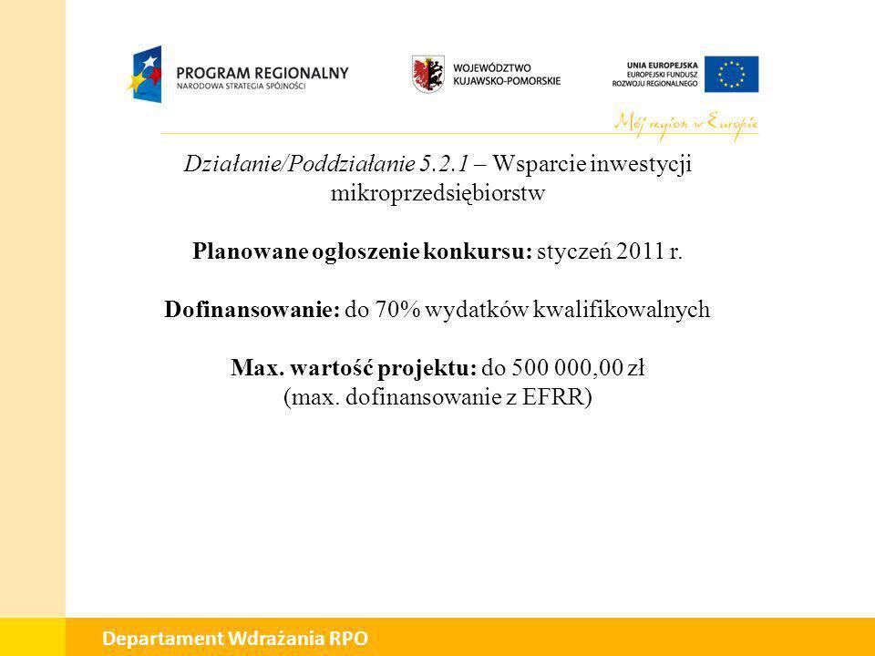 Planowane ogłoszenie konkursu: styczeń 2011 r.