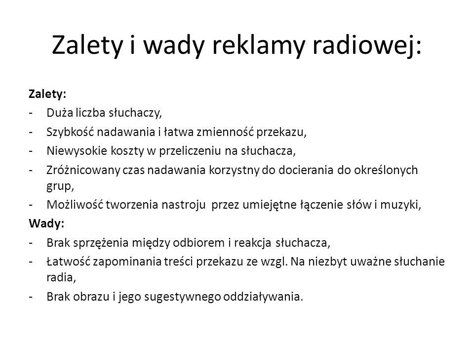 Zalety i wady reklamy radiowej: