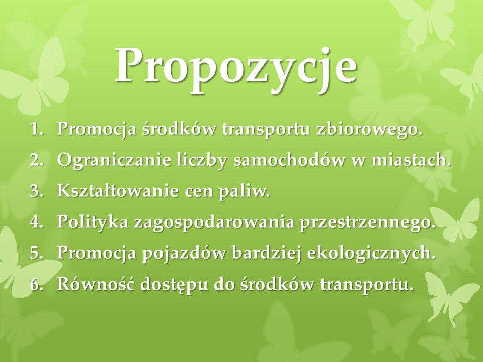 Propozycje Promocja środków transportu zbiorowego.
