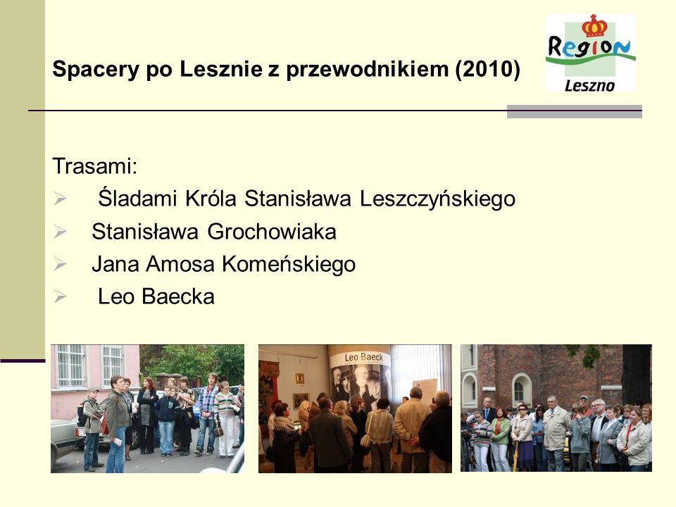 Spacery po Lesznie z przewodnikiem (2010)