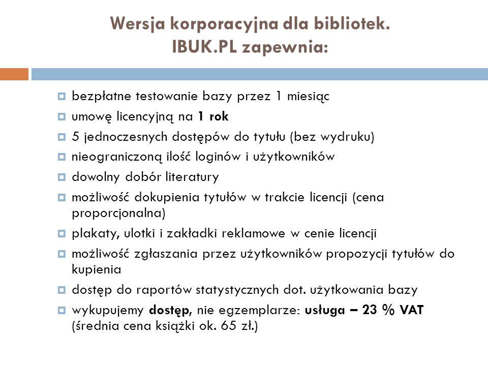 Wersja korporacyjna dla bibliotek. IBUK.PL zapewnia: