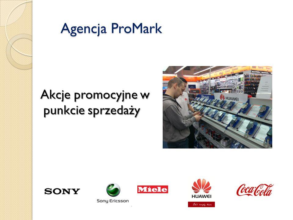 Agencja ProMark Akcje promocyjne w punkcie sprzedaży