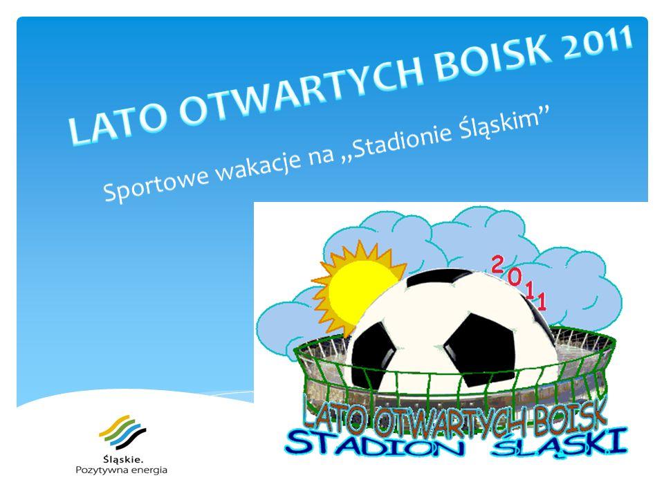 """Sportowe wakacje na """"Stadionie Śląskim"""