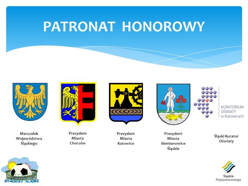 PATRONAT HONOROWY Marszałek Województwa Śląskiego