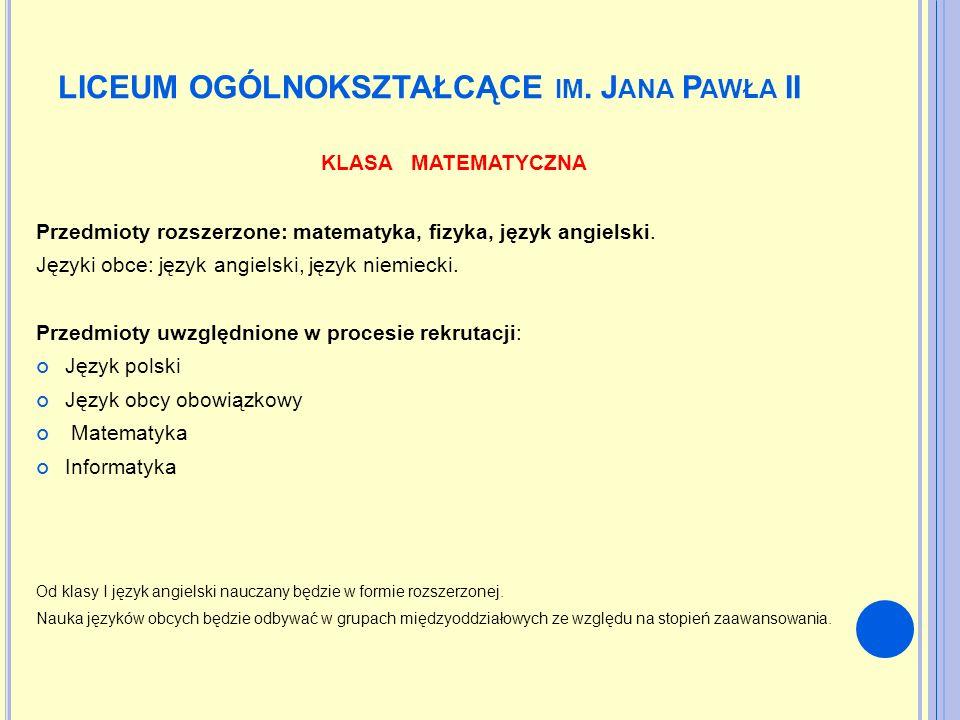 LICEUM OGÓLNOKSZTAŁCĄCE im. Jana Pawła II