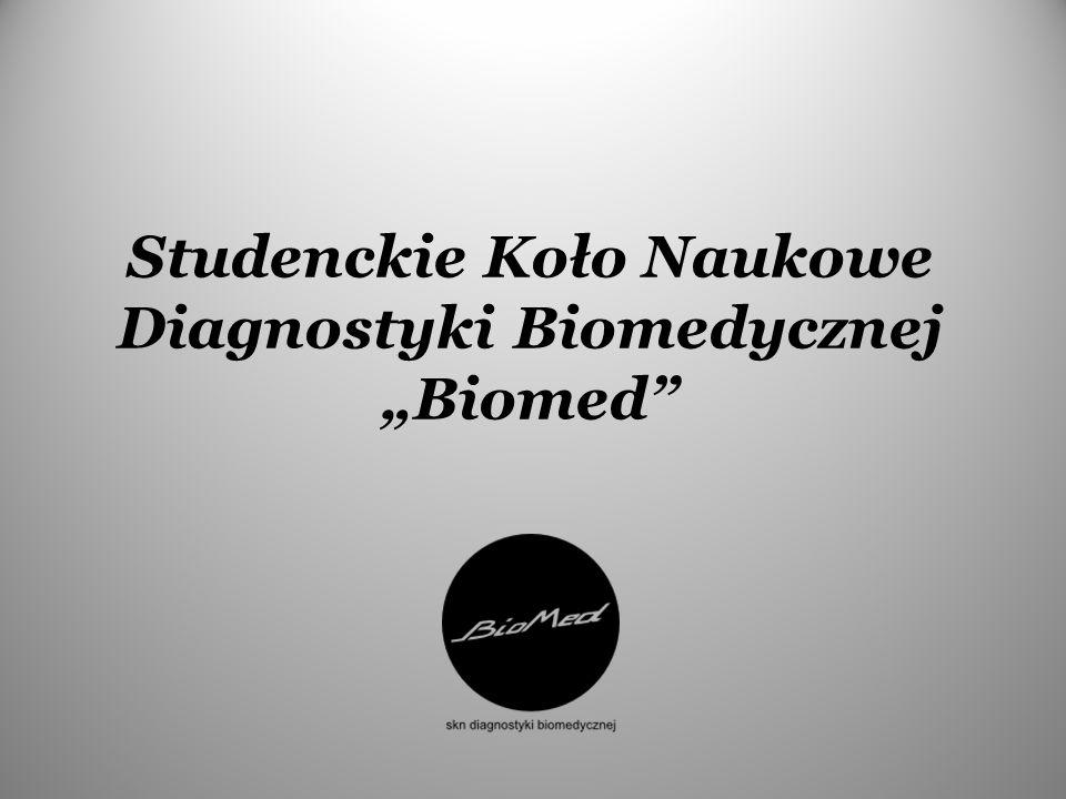 """Studenckie Koło Naukowe Diagnostyki Biomedycznej """"Biomed"""