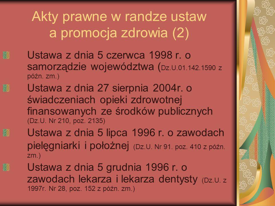 Akty prawne w randze ustaw a promocja zdrowia (2)