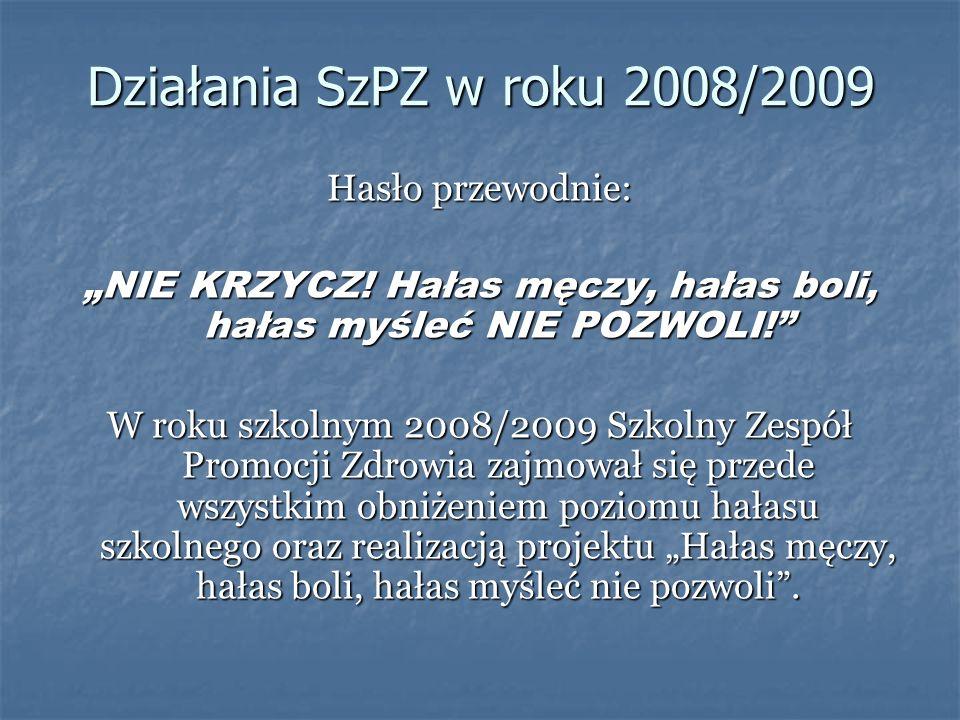 Działania SzPZ w roku 2008/2009