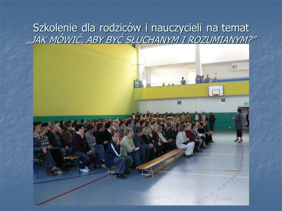 """Szkolenie dla rodziców i nauczycieli na temat """"JAK MÓWIĆ, ABY BYĆ SŁUCHANYM I ROZUMIANYM"""