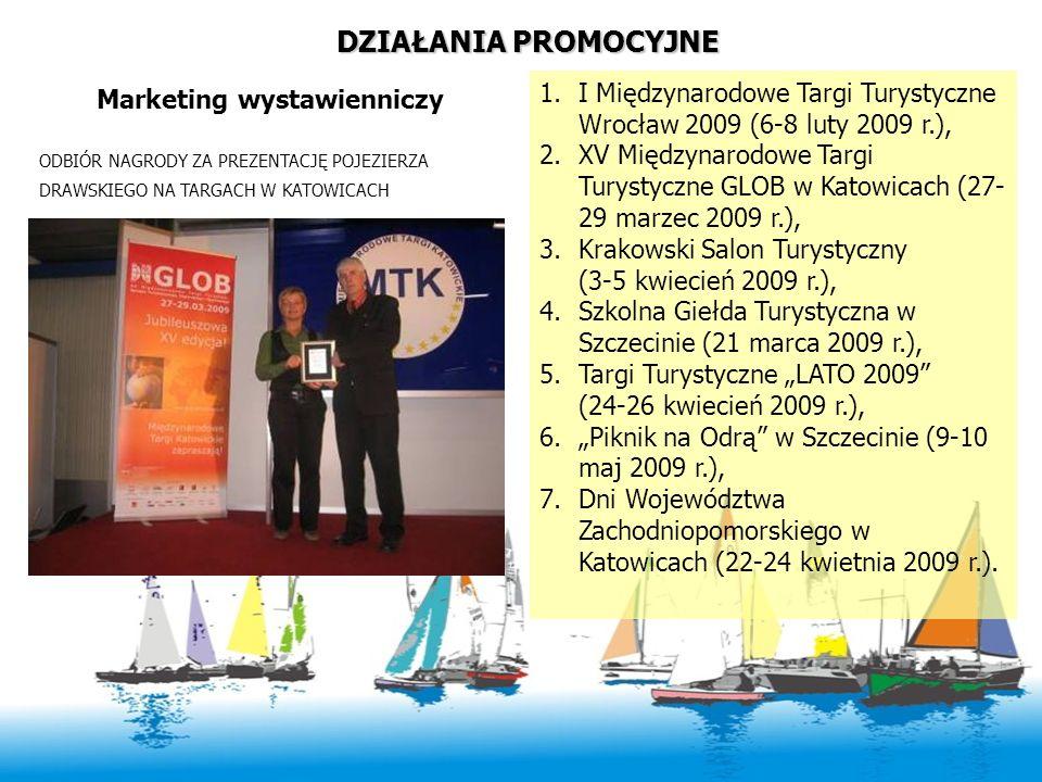 DZIAŁANIA PROMOCYJNE I Międzynarodowe Targi Turystyczne Wrocław 2009 (6-8 luty 2009 r.),