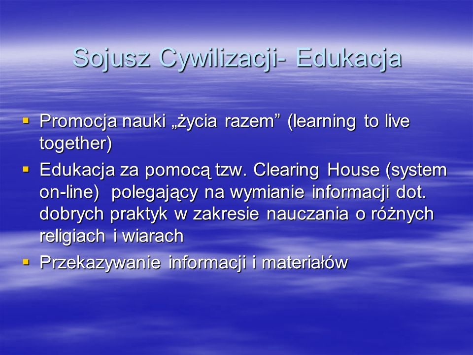 Sojusz Cywilizacji- Edukacja