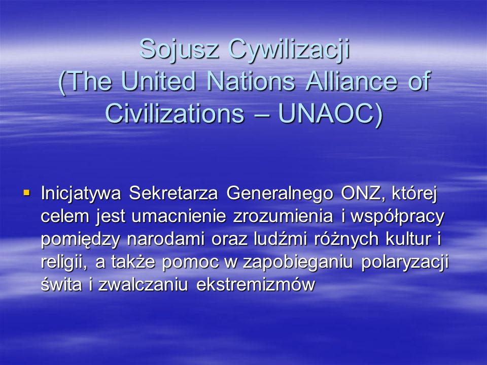 Sojusz Cywilizacji (The United Nations Alliance of Civilizations – UNAOC)