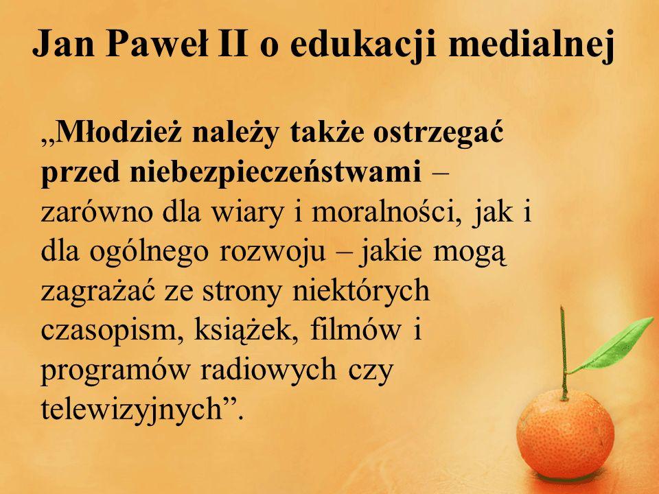 Jan Paweł II o edukacji medialnej