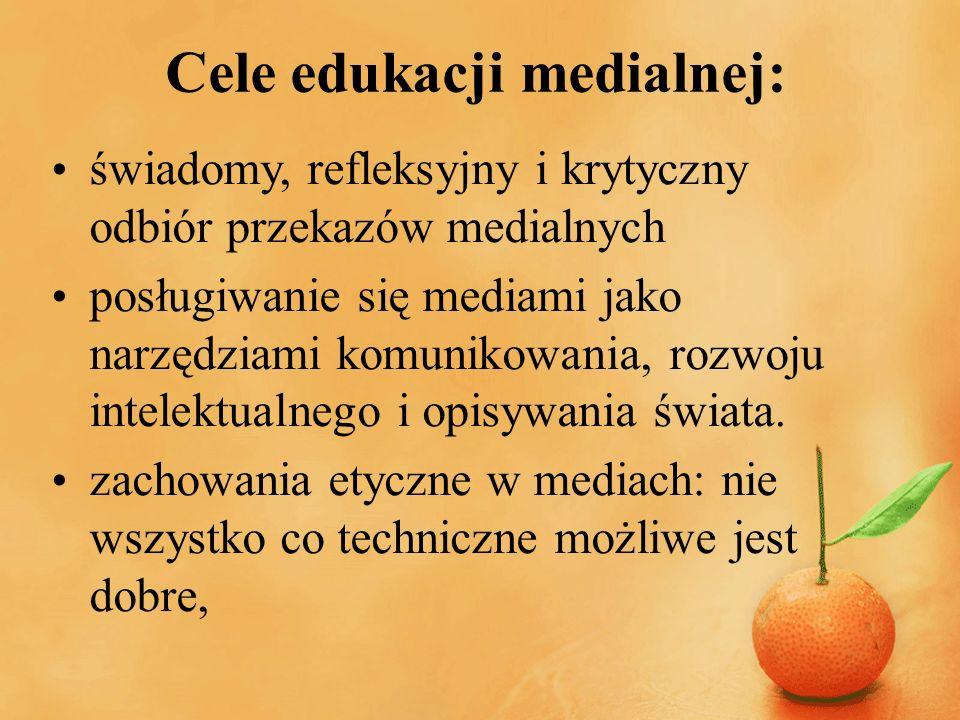 Cele edukacji medialnej: