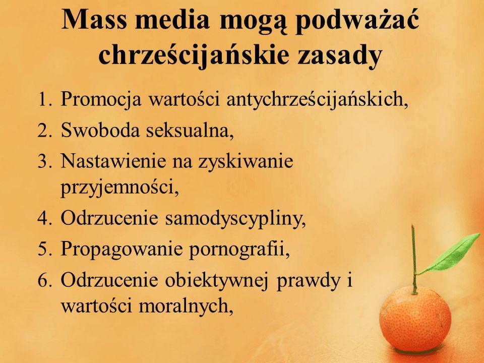 Mass media mogą podważać chrześcijańskie zasady